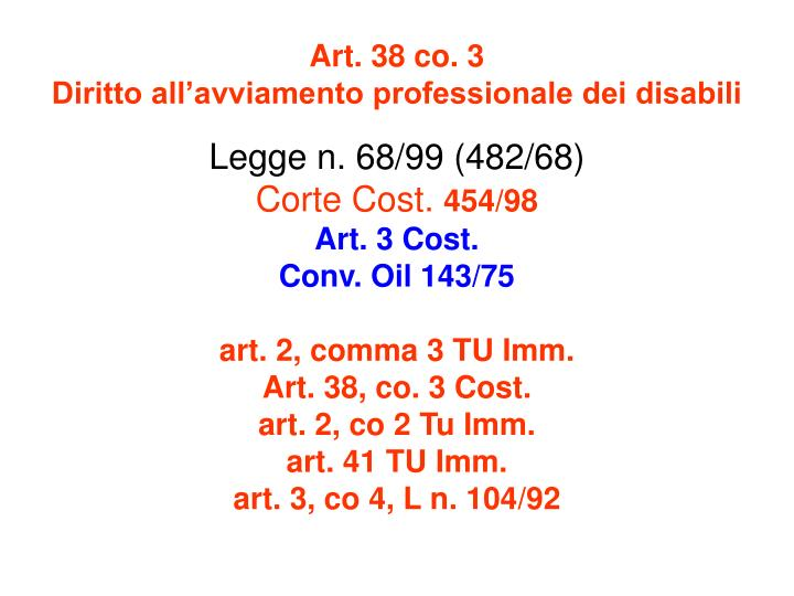 Art. 38 co. 3