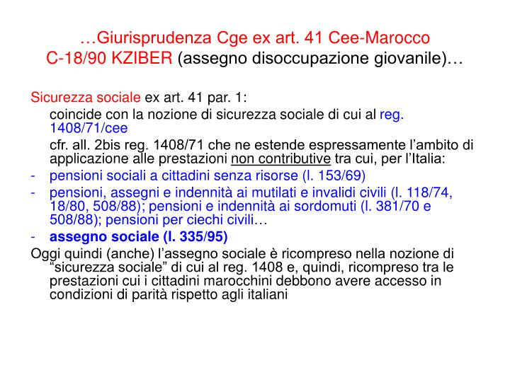 …Giurisprudenza Cge ex art. 41 Cee-Marocco