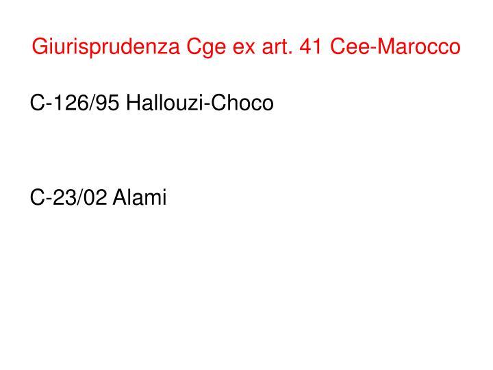 Giurisprudenza Cge ex art. 41 Cee-Marocco