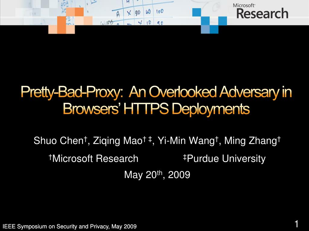 Pretty-Bad-Proxy:  An Overlooked Adversary in Browsers' HTTPS Deployments