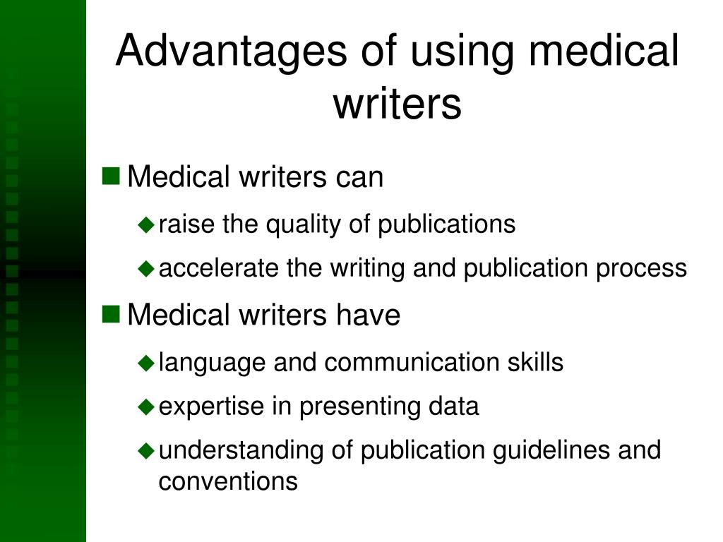 Advantages of using medical writers