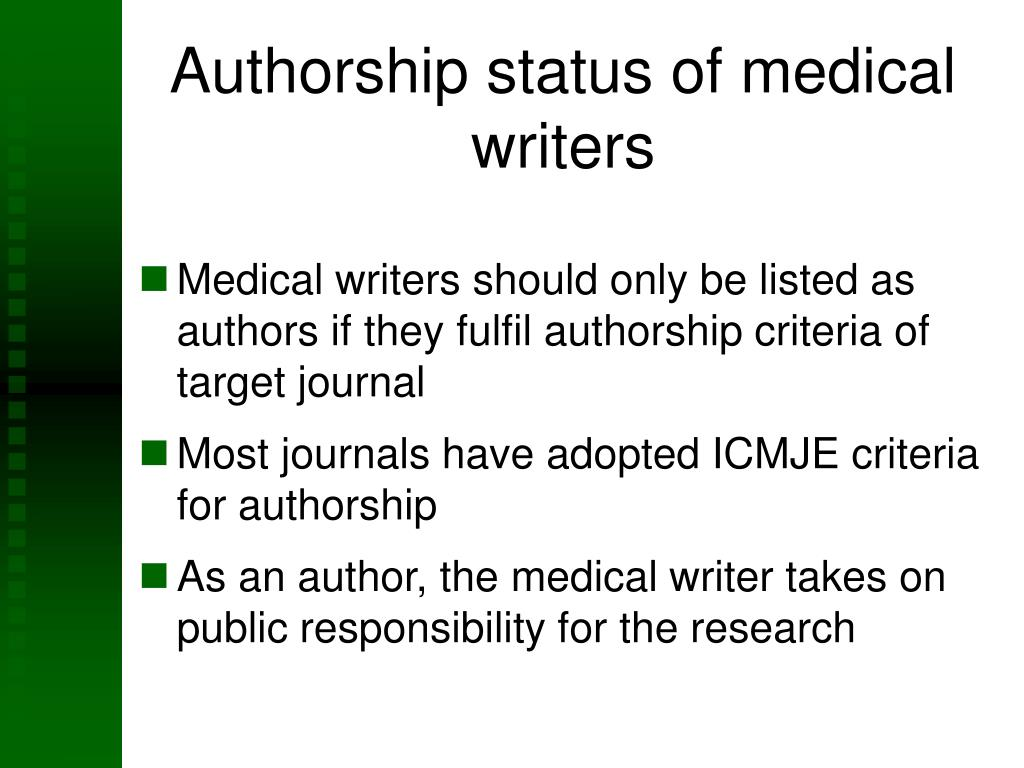 Authorship status of medical writers