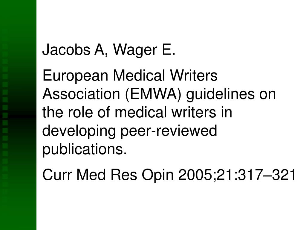 Jacobs A, Wager E.