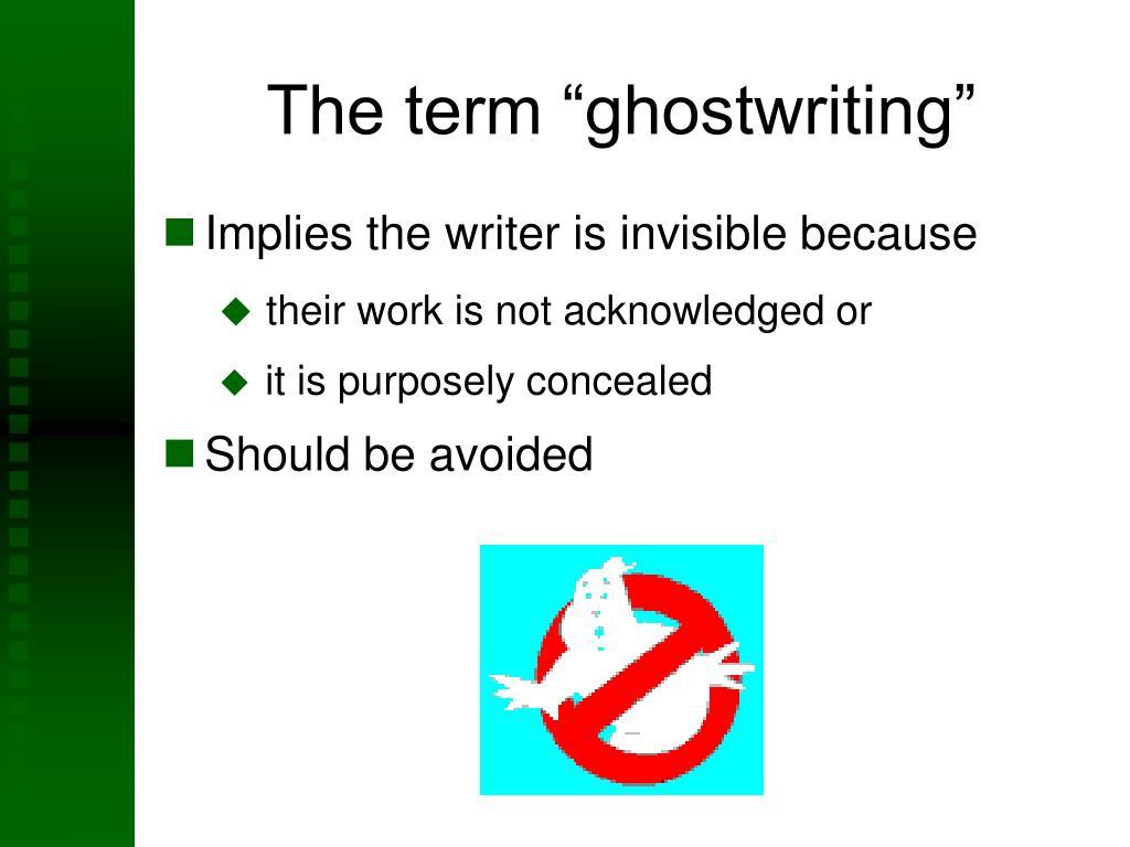 "The term ""ghostwriting"""