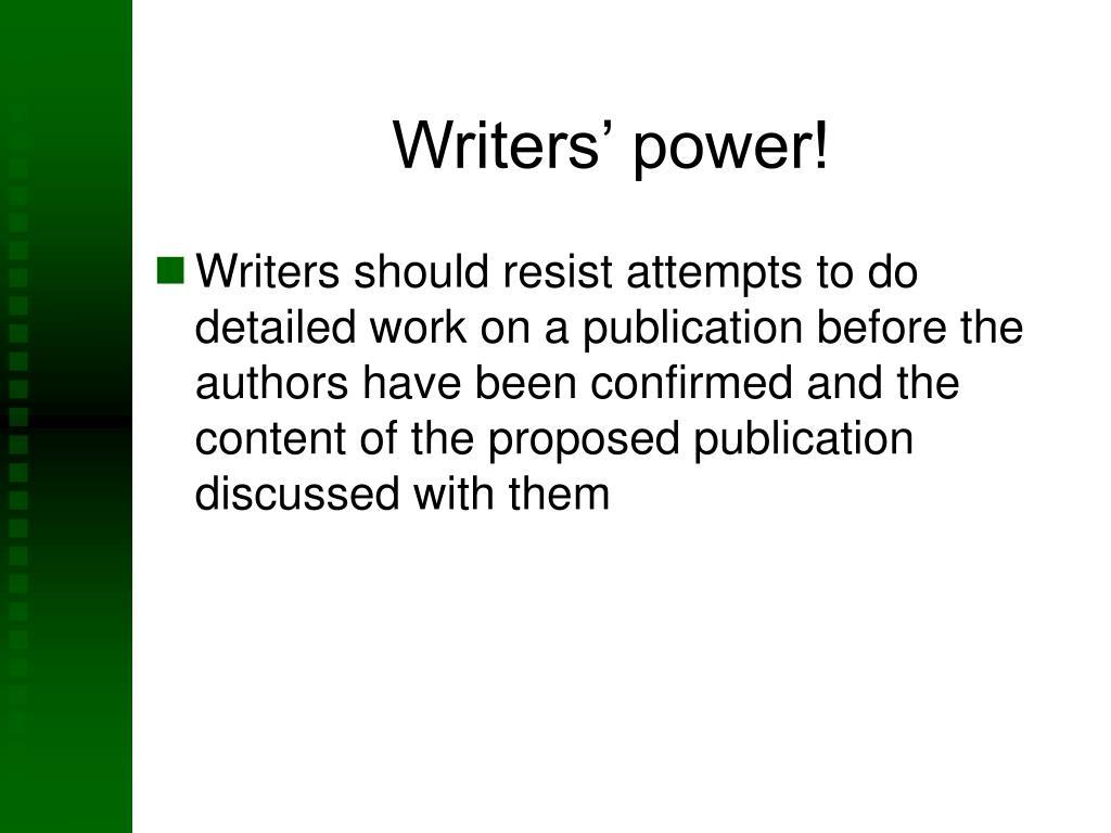 Writers' power!