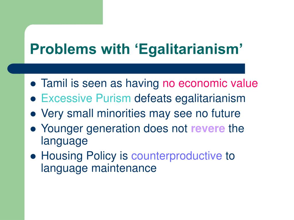 Problems with 'Egalitarianism'