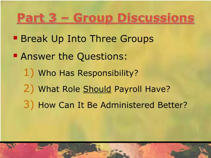 Part 3 – Group Discussions