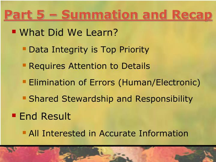 Part 5 – Summation and Recap
