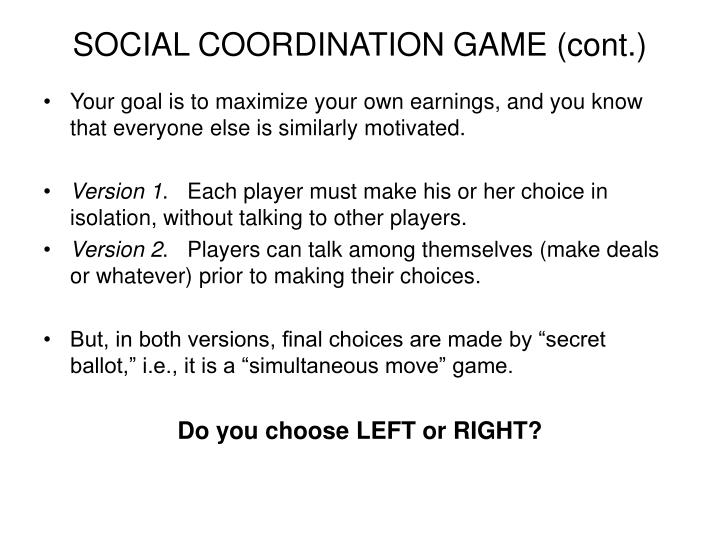 Social coordination game cont