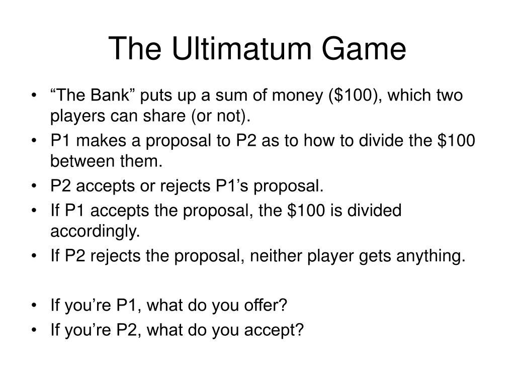 The Ultimatum Game