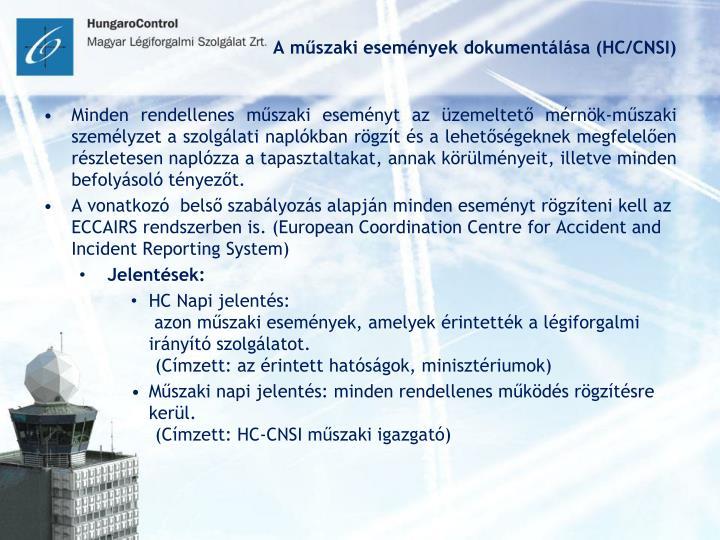 A műszaki események dokumentálása (HC/CNSI)