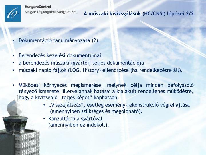 A műszaki kivizsgálások (HC/CNSI) lépései 2/2