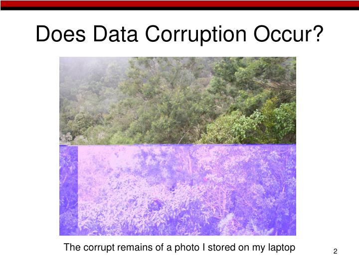 Does data corruption occur