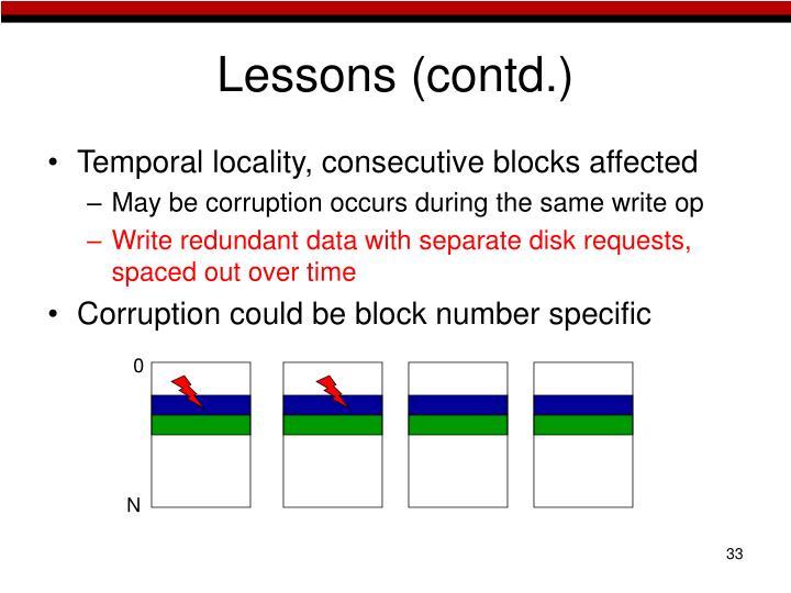 Lessons (contd.)