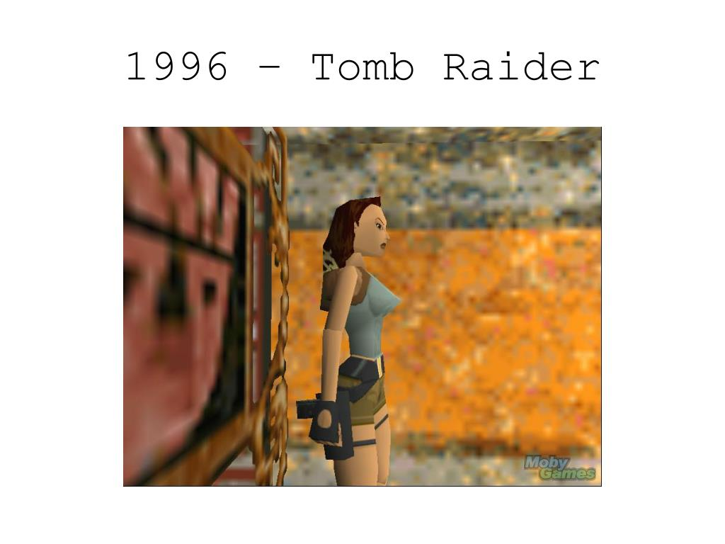 1996 – Tomb Raider