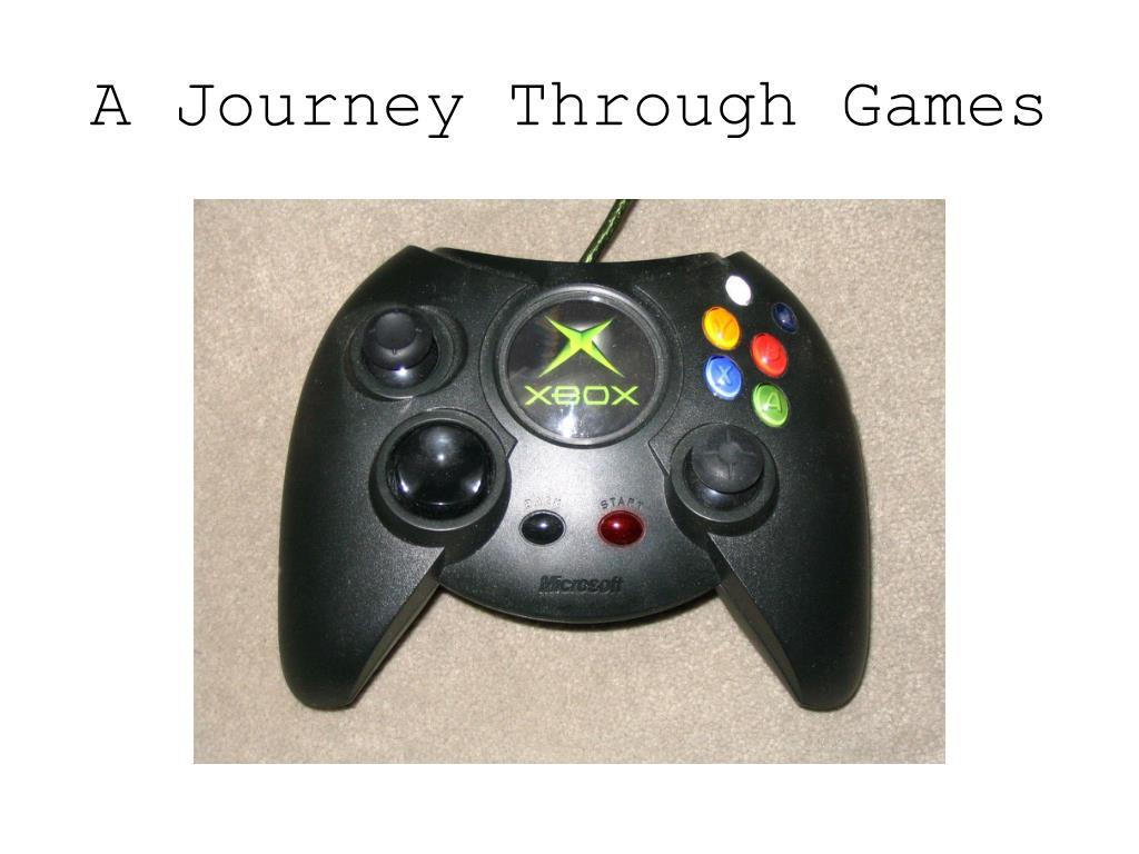 A Journey Through Games