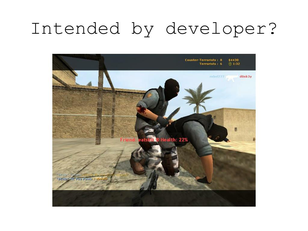 Intended by developer?