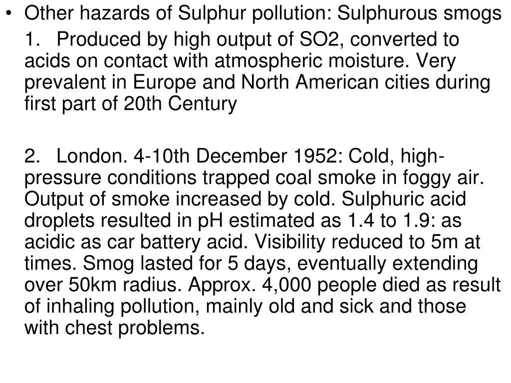 Other hazards of Sulphur pollution: Sulphurous smogs