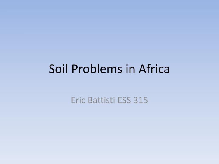 Soil Problems in Africa