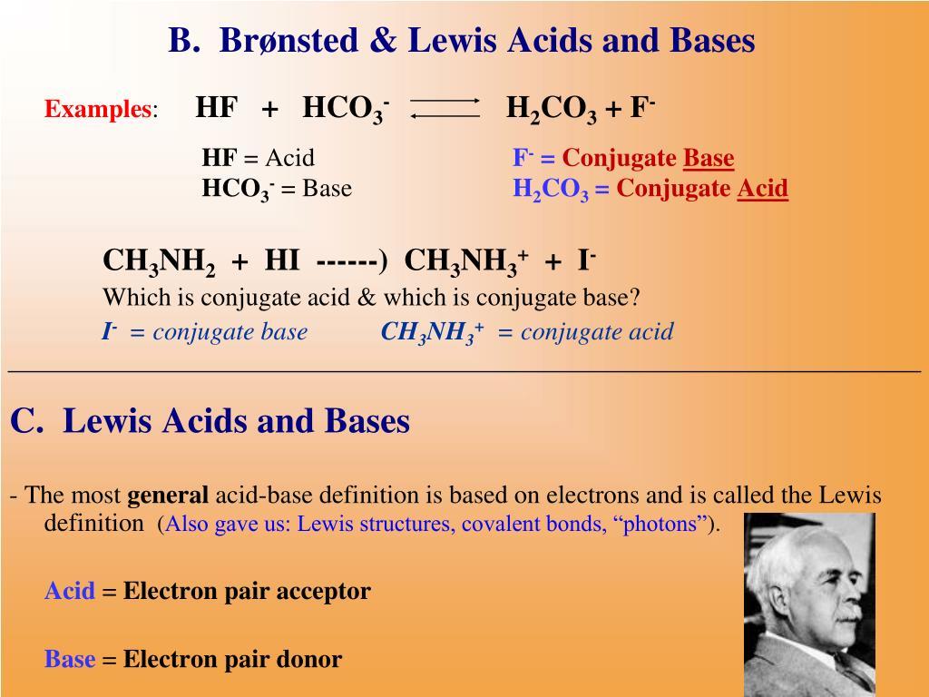 B.  Brønsted & Lewis Acids and Bases