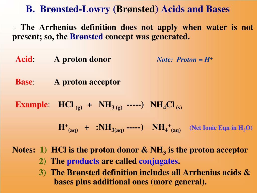 B.  Brønsted-Lowry (