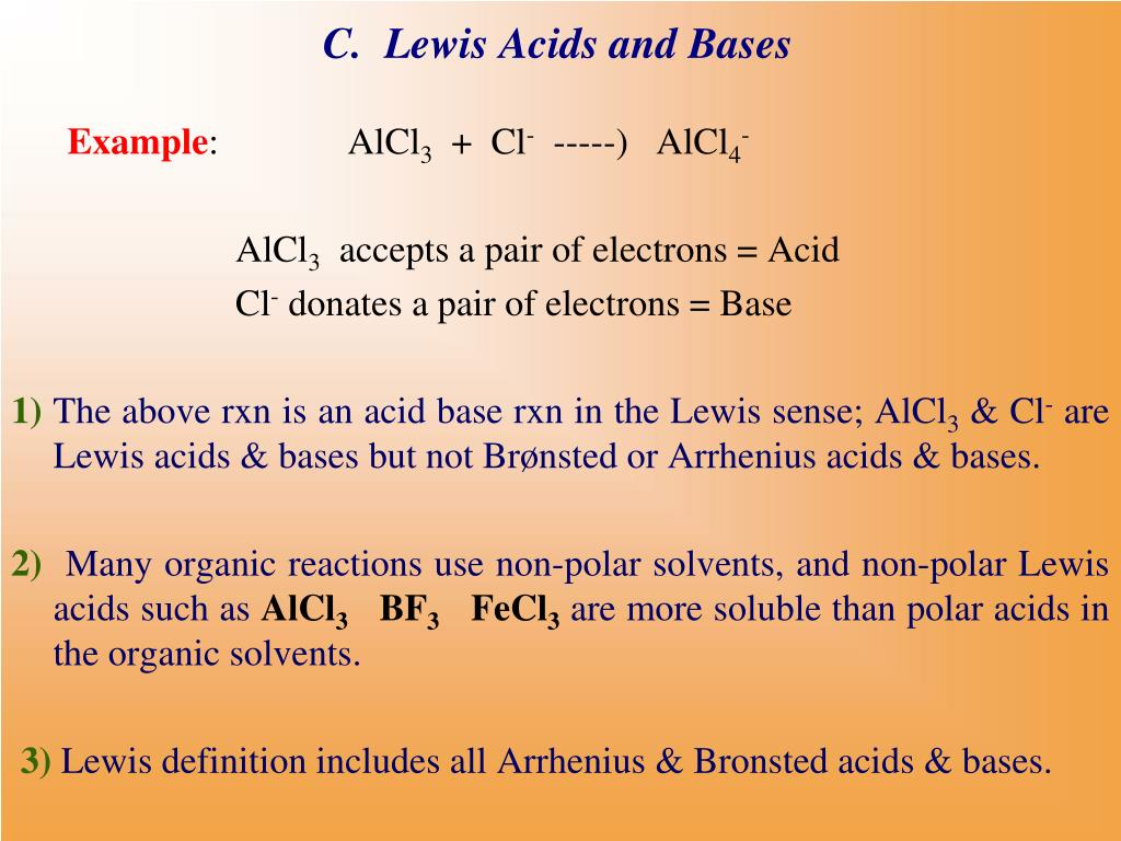 C.  Lewis Acids and Bases