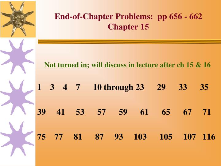 End of chapter problems pp 656 662 chapter 15