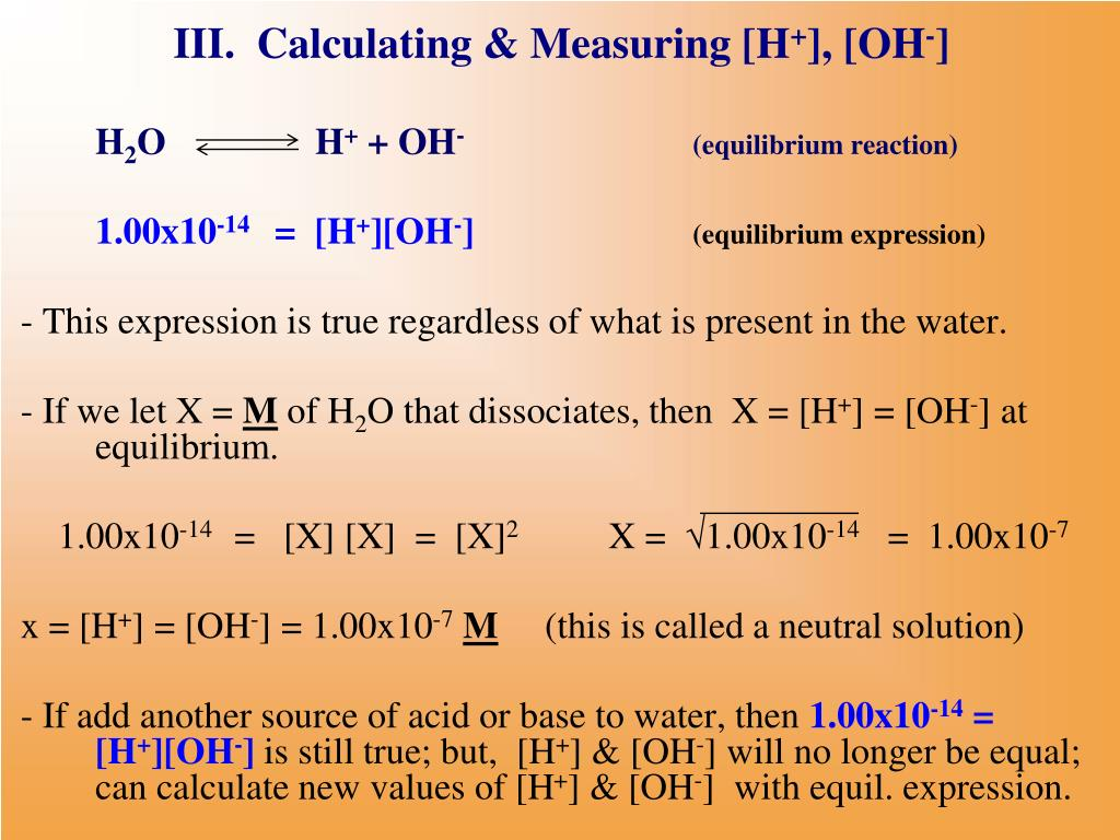 III.  Calculating & Measuring [H