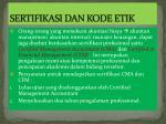sertifikasi dan kode etik