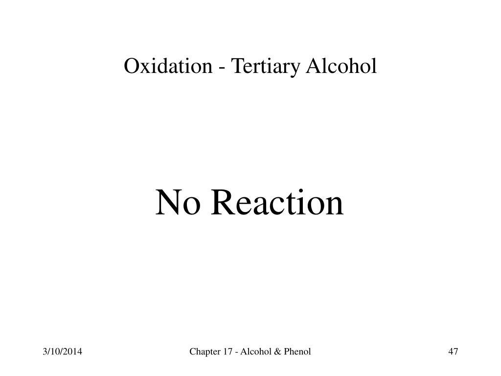 Oxidation - Tertiary Alcohol