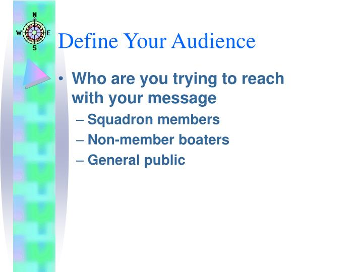 Define Your Audience