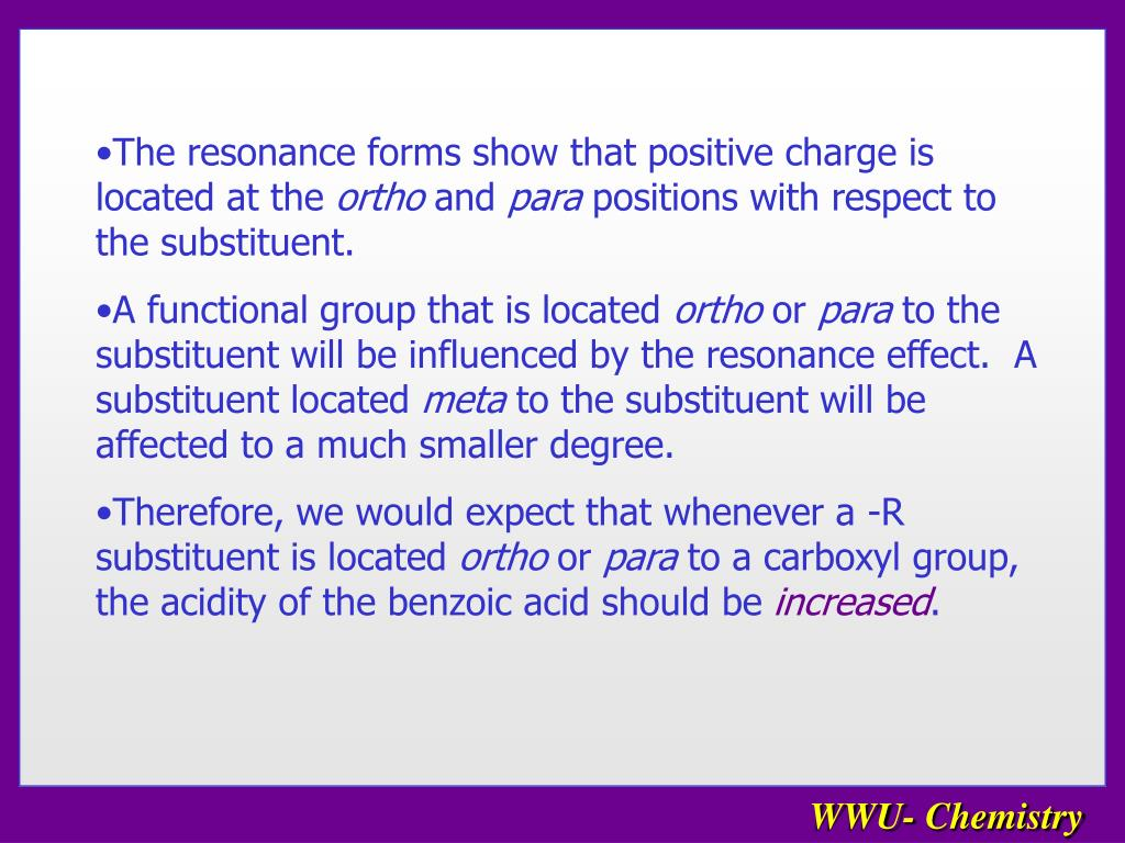 The resonance forms show that positive charge is located at the