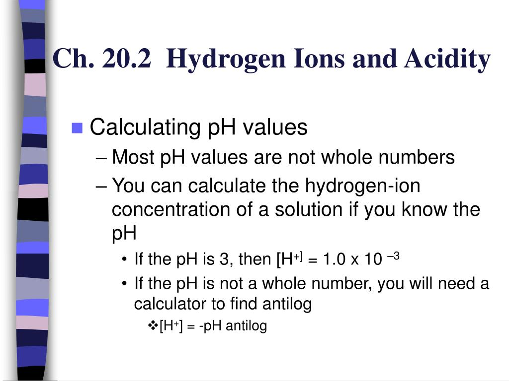 Ch. 20.2  Hydrogen Ions and Acidity