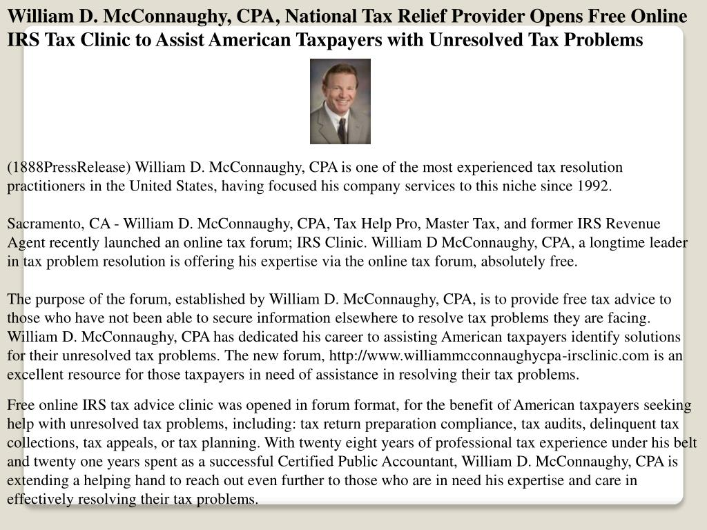 William D. McConnaughy, CPA, National Tax Relief Provider Opens Free Online IRS Tax Clinic to Assist American Taxpayers with Unresolved Tax Problems