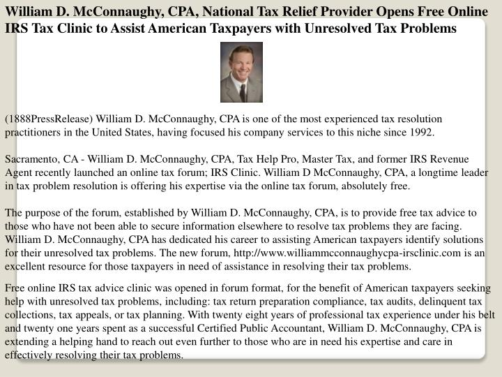 William D. McConnaughy, CPA, National Tax Relief Provider Opens Free Online IRS Tax Clinic to Assist...