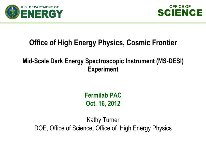 Office of High Energy Physics, Cosmic Frontier