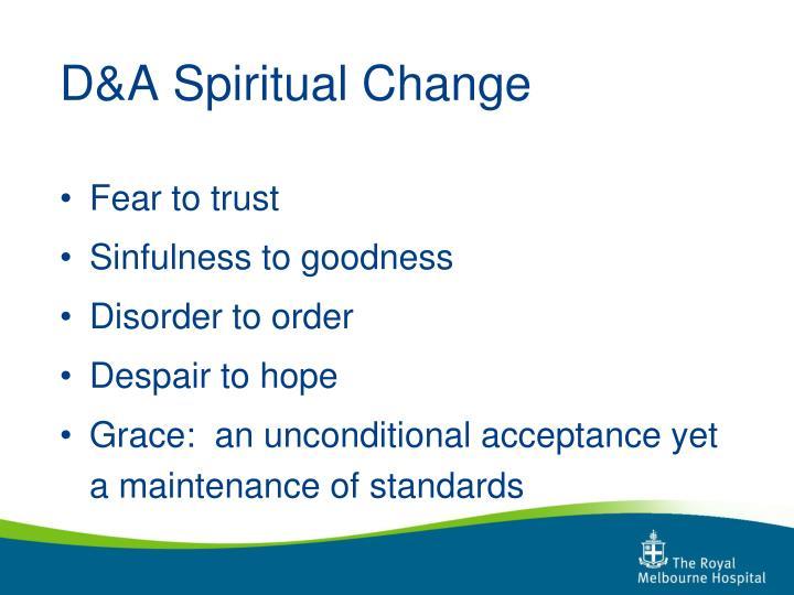 D&A Spiritual Change