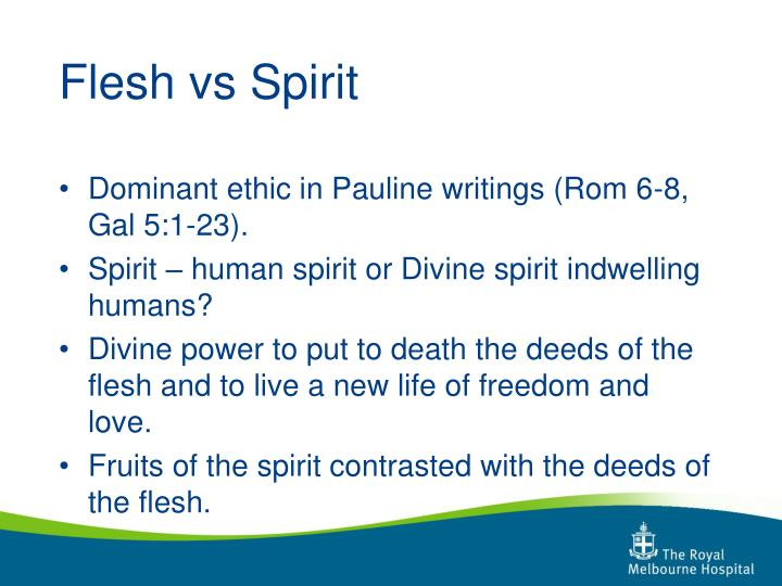 Flesh vs Spirit