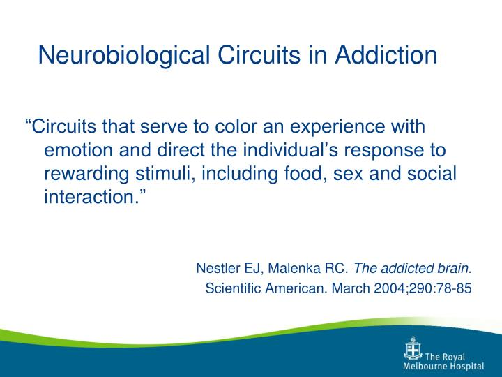 Neurobiological Circuits in Addiction