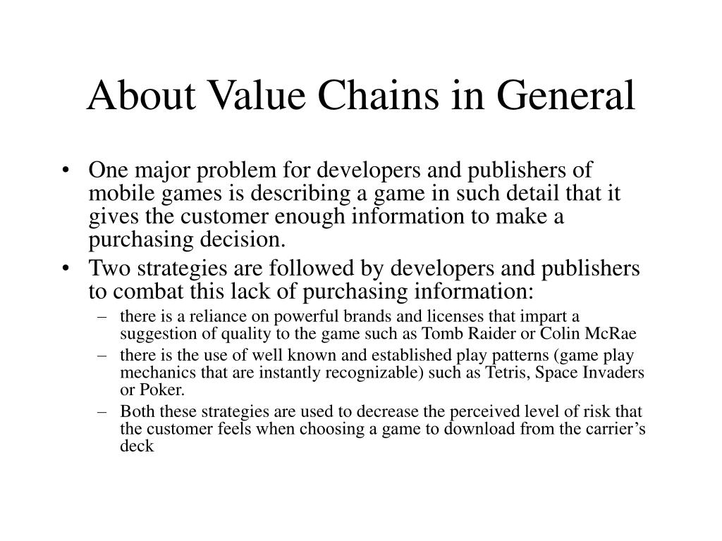 About Value Chains in General