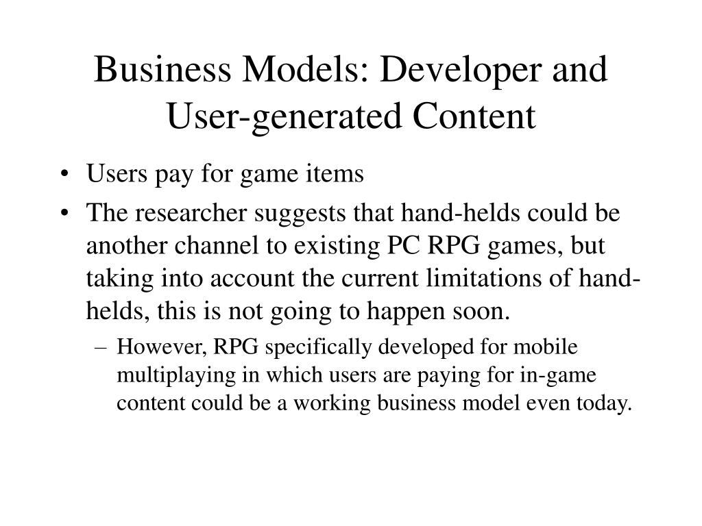 Business Models: Developer and User-generated Content