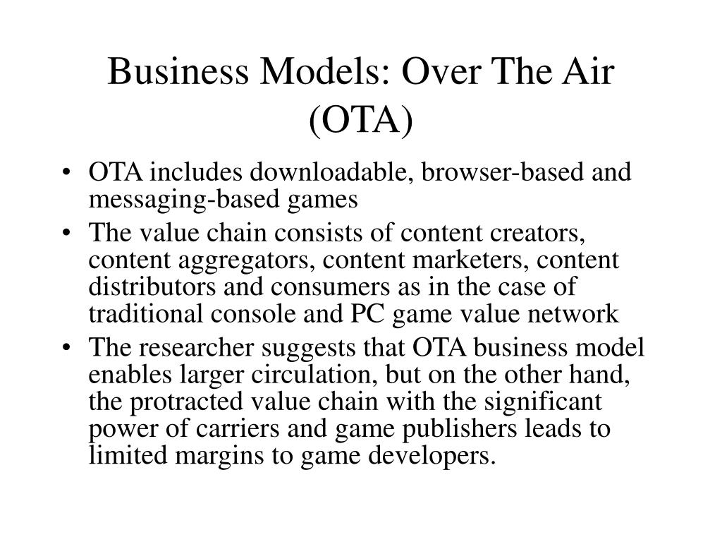 Business Models: Over The Air (OTA)
