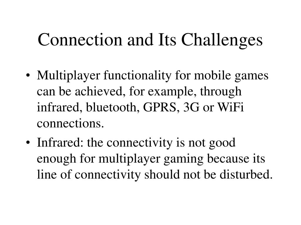 Connection and Its Challenges