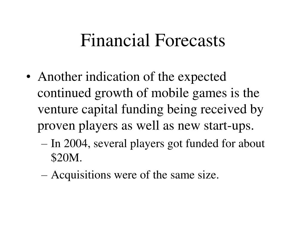 Financial Forecasts