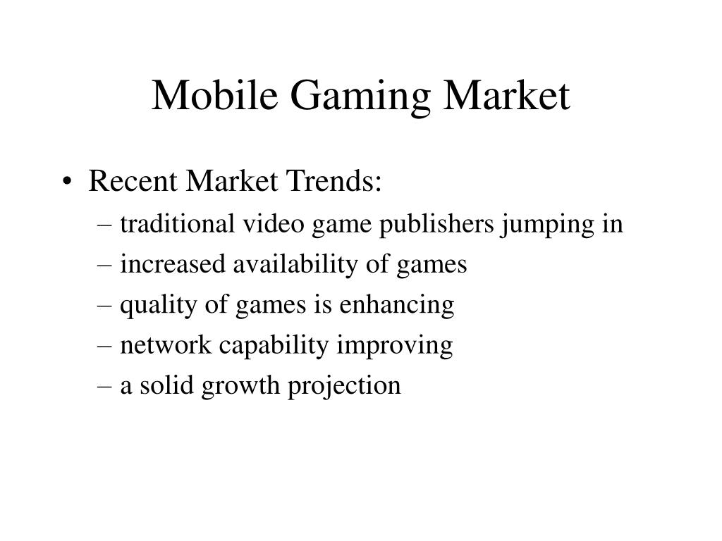 Mobile Gaming Market