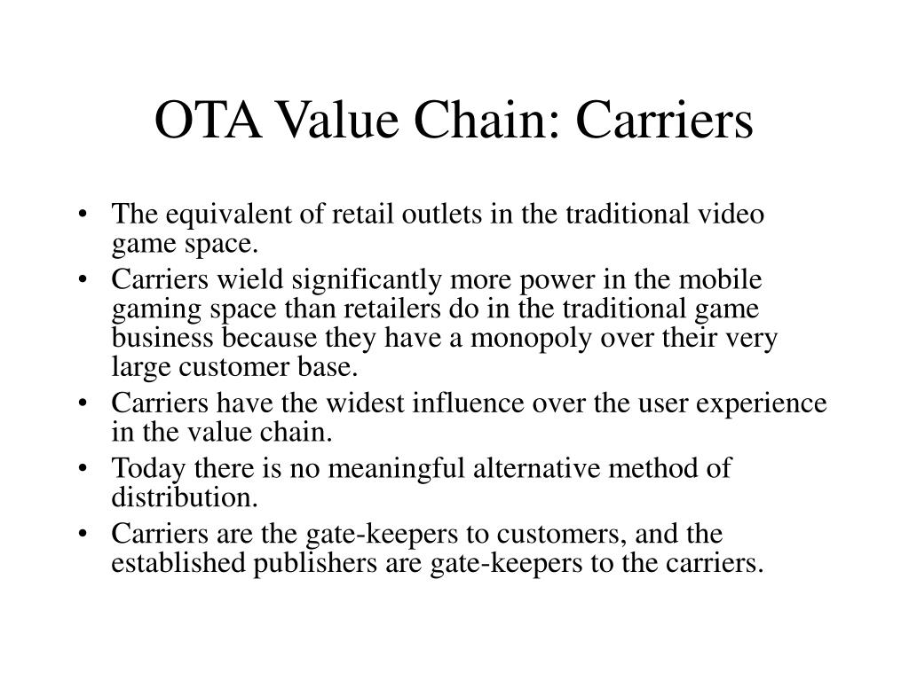 OTA Value Chain: Carriers