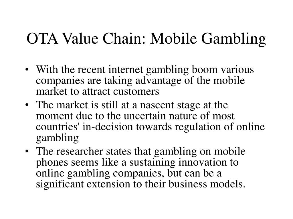 OTA Value Chain: Mobile Gambling