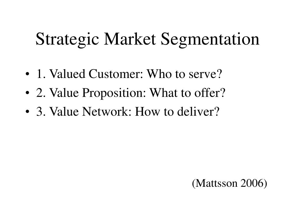 Strategic Market Segmentation