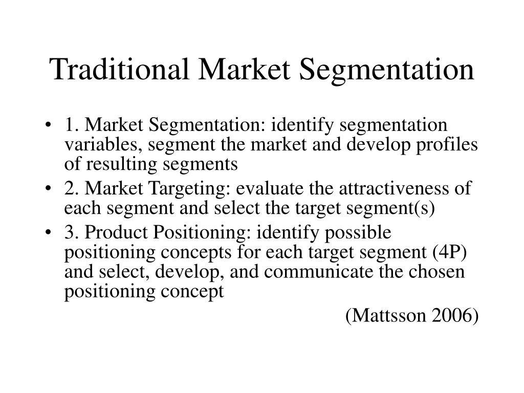 Traditional Market Segmentation