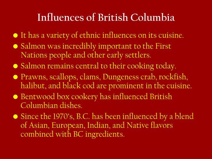 Influences of British Columbia